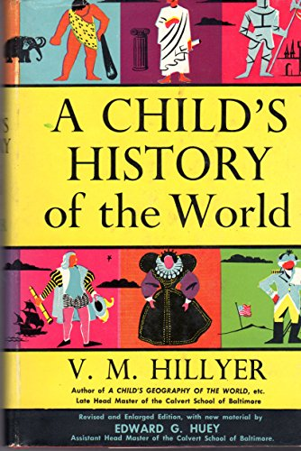 A Child's History of the World (Revised Edition)