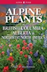 Alpine Plants of British Columbia, Al...