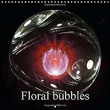 Floral bubbles 2016: Fractal flowers in bubbles