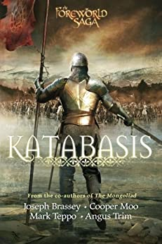 Katabasis (The Mongoliad Series Book 4) by [Brassey, Joseph, Moo, Cooper, Teppo, Mark, Trim, Angus]