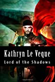 Lord of the Shadows, Kathryn Le Veque, 1494927500