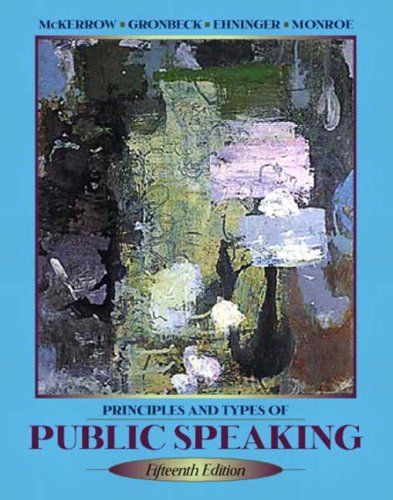 Principles and Types of Public Speaking (15th Edition)