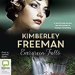 Evergreen Falls | Kimberley Freeman