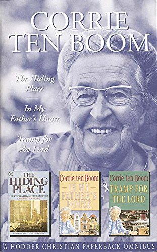 Corrie Ten Boom Omnibus : Hiding Place', 'in My Father's House', 'Tramp for the Lord (Corrie Ten Boom Tramp For The Lord)