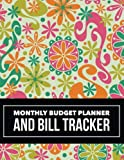 Monthly Budget Planner and Bill Tracker: Floral Design Budget Planner for your Financial Life With Calendar 2018-2019 Beginner's Guide to Personal ... Notebook and Bill Tracker) (Volume 48) by Marlene Winget