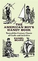 The American Boy's Handy Book (Dover Children's