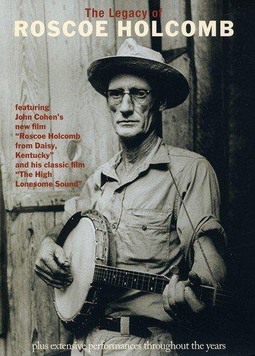 DVD : Roscoe Holcomb - The Legacy Of Roscoe Holcomb (DVD)