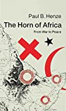 The Horn of Africa: From War to Peace