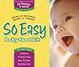 So Easy Baby Food Kit, Joan Ahlers and Cheryl Tallman, 0972722742