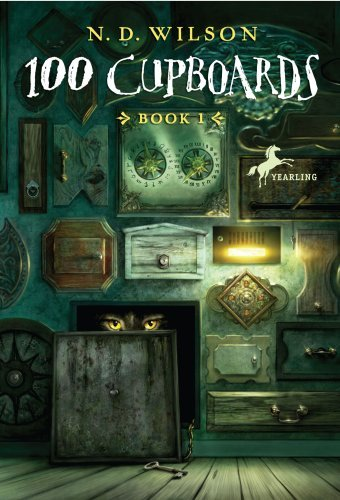 100 Cupboards: Book 1 of the 100 Cupboards by [Wilson, N. D.]