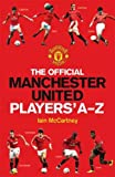 The Official Manchester United Players' A-Z (MUFC)