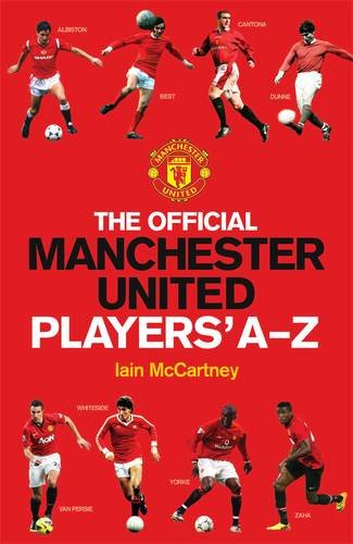 Read Online The Official Manchester United Players' A-Z (MUFC) ebook