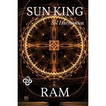 Sun King: Ryan A  McMahon, Linda Beaulieu, R  A  M