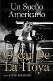 Un sueño americano: Mi historia (Spanish Edition)