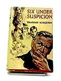 Six under Suspicion