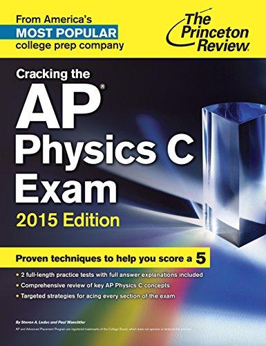 The Princeton Review Cracking the AP Physics C Exam (2015) [Leduc & Waechtler]