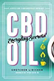 Product review for CBD Oil: Everyday Secrets: A Lifestyle Guide to Hemp-Derived Health and Wellness