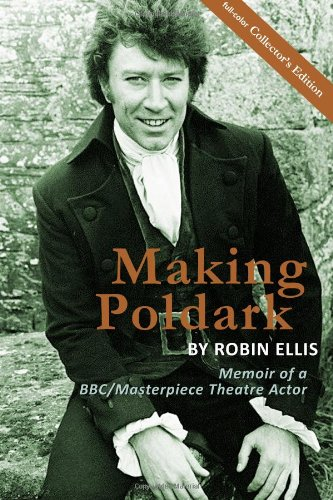 Making Theatre Costumes (Making Poldark: Memoir of a BBC/Masterpiece Theatre Actor - Collectors Color Edition)