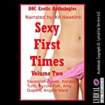 Sexy First Times, Volume Two: Five Explicit Younger Woman First Sex Erotica Stories | Savannah Deeds,Kandace Tunn,Nycole Folk,Amy Dupont,Angela Ward