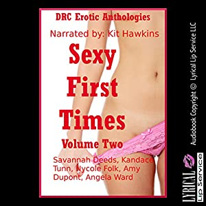 Sexy First Times, Volume Two: Five Explicit Younger Woman First Sex Erotica Stories Audiobook