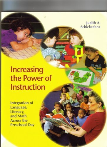 Read Online Increasing the Power of Instruction by Judith A. Schickedanz published by National Association for the Education of Young Ch (2008) [Paperback] pdf
