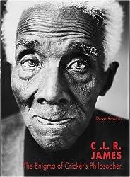 CLR James: Cricket's Philosopher King