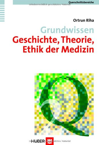 grundwissen-geschichte-theorie-ethik-der-medizin-querschnittsbereich-2