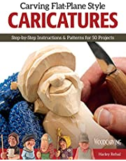Carving Flat-Plane Style Caricatures: Step-by-Step Instructions & Patterns for 50 Projects