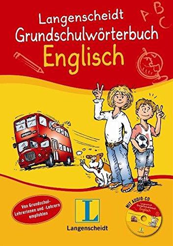 Langenscheidt Grundschulwörterbuch Englisch - Buch mit Audio-CD (Langenscheidt Grundschulwörterbücher)