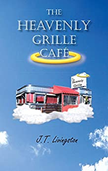 The Heavenly Grille Café (Heavenly Grille Cafe Book 1)