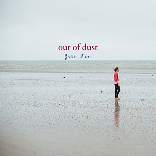Jess Lee - Out of Dust 2018