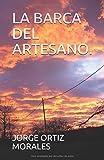 img - for LA BARCA DEL ARTESANO. (Spanish Edition) book / textbook / text book