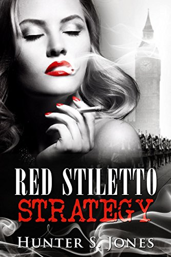 Red Stiletto Strategy by [Jones, Hunter S.]