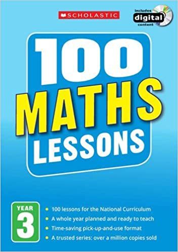 100 Maths Lessons: Year 3 (100 Lessons - New Curriculum) 9781407127736 Children's Reference (Books) at amazon