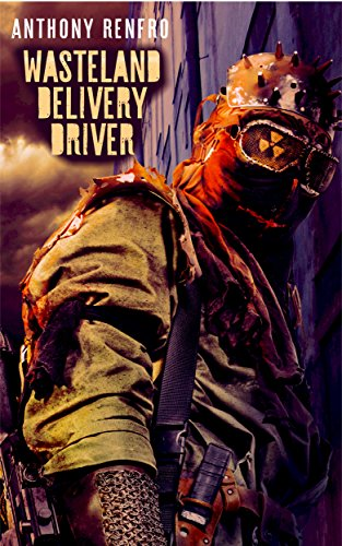 Amazon com: Wasteland Delivery Driver: A Character Lost Book 2 eBook
