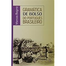 Gramática de Bolso do Português Brasileiro- Volume I