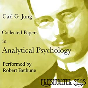 Collected Papers on Analytical Psychology Audiobook