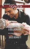 Snowbound with a Billionaire, Jules Bennett, 0373732961