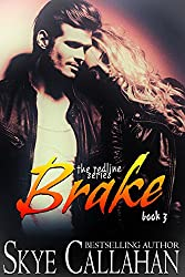 Brake (The Redline Series Book 3)
