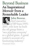 Beyond Business, John Browne, 0753828359