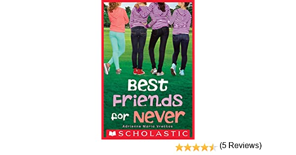 Best friends for never kindle edition by adrienne maria vrettos best friends for never kindle edition by adrienne maria vrettos children kindle ebooks amazon fandeluxe Ebook collections