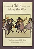 What Every Child Should Know along the Way, Martin, Gai, 193274018X
