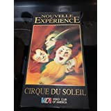 Nouvelle Experience - Cirque Du Soleil - Video Club of America