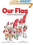 Our Flag: The Story of Canada's Maple...