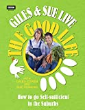Giles & Sue Live the Good Life: How to Go