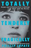 Totally, Tenderly, Tragically