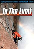 To the Limit (IMAX) (2-Disc WMVHD Edition) by Image Entertainment
