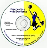 Cheerleading with Excellence : Building a Successful Cheerleading Program, Demuth, Dennis M. and Demuth, Carol M., 1880705265