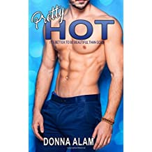 Pretty Hot (The Pretty Trilogy) (Volume 1)