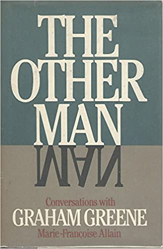 Book The other man: Conversations with Graham Greene